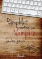 Couverture Pamphlet contre un vampire Editions Rebelle 2015