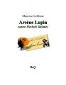 Couverture Arsène Lupin contre Herlock Sholmès Editions Bibliothèque Electronique du Québec 2007