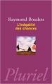 Couverture L'inégalité des chances Editions Hachette (Pluriel) 2011