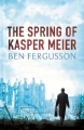 Couverture The Spring of Kasper Meier Editions Little, Brown and Company (Hardcover) 2014