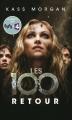 Couverture Les 100, tome 3 : Retour Editions France Loisirs 2016