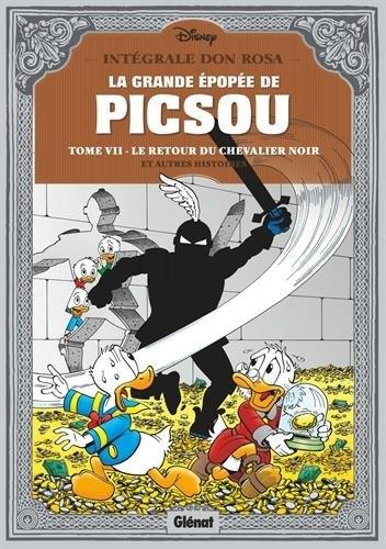 Couverture La Grande Épopée de Picsou, tome 7 : Le retour du chevalier noir