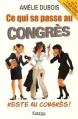 Couverture Ce qui se passe au congrès reste au congrès ! Editions Kennes 2015