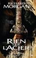 Couverture Terre de héros, tome 1 : Rien que l'acier Editions Bragelonne (Fantasy) 2012