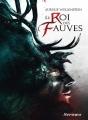 Couverture Le roi des fauves Editions Scrineo 2015