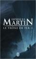 Couverture Le Trône de fer, tome 01 Editions J'ai Lu 2015