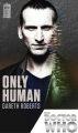 Couverture Doctor Who: Only Human Editions BBC Books 2013