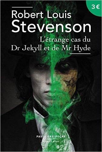 Couverture L'étrange cas du docteur Jekyll et de M. Hyde / L'étrange cas du Dr. Jekyll et de M. Hyde