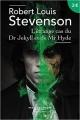 Couverture L'étrange cas du docteur Jekyll et de M. Hyde / L'étrange cas du Dr. Jekyll et de M. Hyde / Docteur Jekyll et mister Hyde / Dr. Jekyll et mr. Hyde Editions Robert Laffont (Pavillons poche) 2016