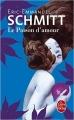 Couverture Le poison d'amour Editions Le livre de poche 2016