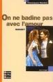 Couverture On ne badine pas avec l'amour Editions Bordas (Classiques) 2003