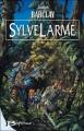 Couverture Les légendes des Ravens, tome 1 : SylveLarme Editions Bragelonne 2004