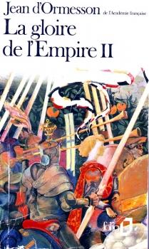 Couverture La Gloire de l'Empire, tome 2