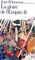 Couverture La Gloire de l'Empire, tome 2 Editions Folio  1977