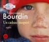 Couverture Un cadeau inespéré Editions France Loisirs 2006
