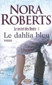 Couverture Le secret des fleurs, tome 1 : Le dahlia bleu