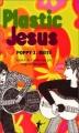Couverture Plastic Jesus Editions Au diable Vauvert 2002