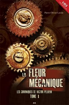 Couverture Les Chroniques de Victor Pelham, tome 1 : La Fleur mécanique