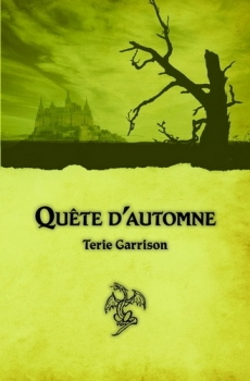 Couverture La Prophétie du dragon rouge, tome 1 : Quête d'automne