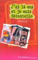 Couverture J'ai quatorze ans et je suis détestable Editions Flammarion (Tribal) 2000