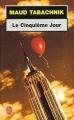 Couverture Le cinquième jour Editions Le Livre de Poche 2003