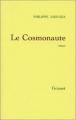 Couverture Le Cosmonaute Editions Grasset 2002