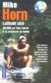 Couverture Latitude zéro : 40000 km pour partir à la rencontre du monde Editions Pocket 2004