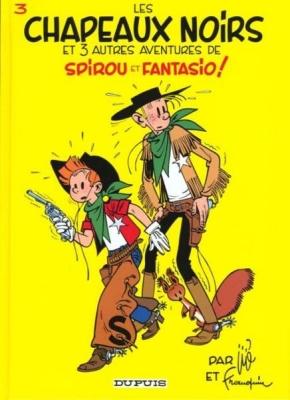 Couverture Spirou et Fantasio, tome 03 : Les Chapeaux noirs