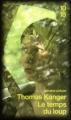 Couverture Le temps du loup Editions 10/18 (Domaine policier) 2010