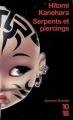 Couverture Serpents et piercings Editions 10/18 (Domaine étranger) 2007