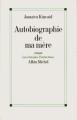 Couverture Autobiographie de ma mère Editions Albin Michel (Les grandes traductions) 1997