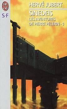 Couverture Les Aventures de Pierre Pèlerin, tome 1 : Sinedeis