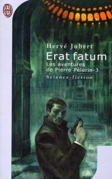Couverture Les Aventures de Pierre Pèlerin, tome 3 : Erat fatum