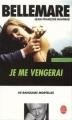 Couverture Je me vengerai Editions Le Livre de Poche 2003