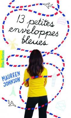 Couverture Treize petites enveloppes bleues, tome 1 : Treize petites enveloppes bleues / 13 petites enveloppes bleues