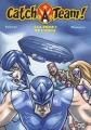 Couverture Catch-A-Team, tome 5 : La Prise de l'aigle Editions Baam! 2010