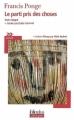 Couverture Le parti pris des choses Editions Folio  (Plus classiques) 2009