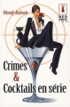 Couverture Crimes et Cocktails en série Editions Harlequin (Red Dress Ink) 2008