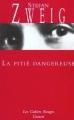 Couverture La pitié dangereuse Editions Grasset (Les Cahiers Rouges) 2002