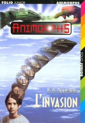 Couverture Animorphs, tome 01 : L'invasion