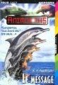 Couverture Animorphs, tome 04 : Le message Editions Folio  (Junior) 1997
