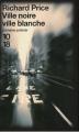 Couverture Ville noire ville blanche Editions 10/18 (Domaine policier) 2009