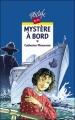 Couverture Mystère à bord Editions Rageot (Cascade) 1998
