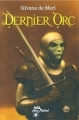 Couverture Le Dernier Orc Editions Albin Michel (Jeunesse - Wiz) 2008