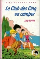 Couverture Le club des cinq va camper Editions Hachette (Bibliothèque rose) 1979