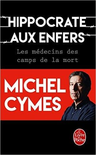 Couverture Hippocrate aux enfers : Les médecins des camps de la mort