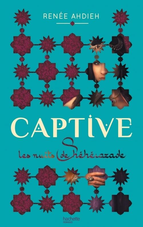 Couverture Captive, tome 1 : Les nuits de Shéhérazade