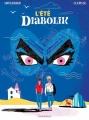 Couverture L'été diabolik Editions Dargaud 2016