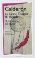 Couverture Le Grand Théâtre Du Monde Editions Flammarion (GF - Bilingue) 2003