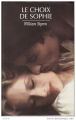 Couverture Le choix de Sophie Editions France Loisirs 1995